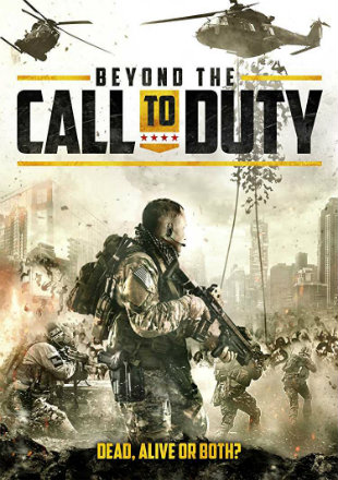Beyond The Call To Duty 2016 BRRip 350Mb Hindi Dual Audio 480p Watch Online Full Movie Download bolly4u