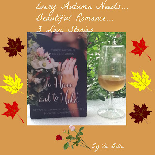 Every Autumn Needs Beautiful Romance... 3 Love Stories, Zondervan, Book Reviews, Via Bella, To Have and To Hold, Betsy St Amant, Becky Wade, Katie Ganshert, book look bloggers