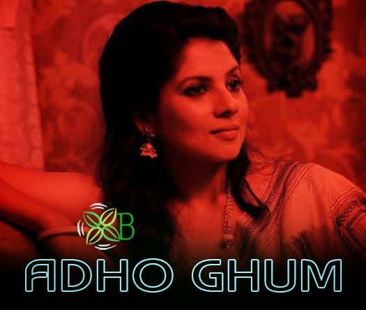 Adho Ghum, Ujjaini Mukherjee