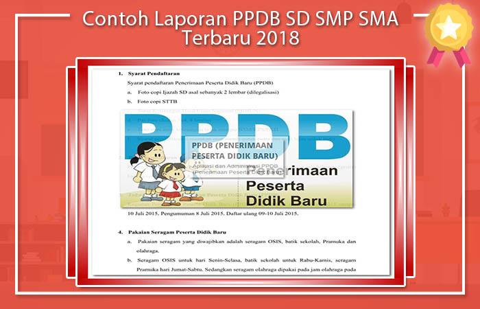 Contoh Laporan PPDB SD SMP SMA Terbaru 2018