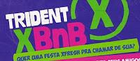 Promoção Trident XBnB tridentxbnb.com.br