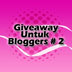 Giveaway Untuk Bloggers #2