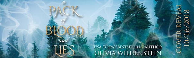 A Pack of Blood and Lies by Olivia Wildenstein- Cover Reveal @OWildWrites