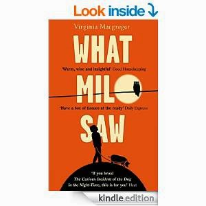 http://www.amazon.com/What-Milo-Saw-Virginia-Macgregor-ebook/dp/B00GFHG1B4/ref=sr_1_1?ie=UTF8&qid=1424170647&sr=8-1&keywords=what+milo+saw