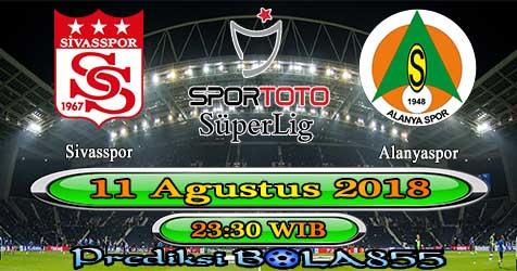 Prediksi Bola855 Sivasspor vs Alanyaspor 11 Agustus 2018