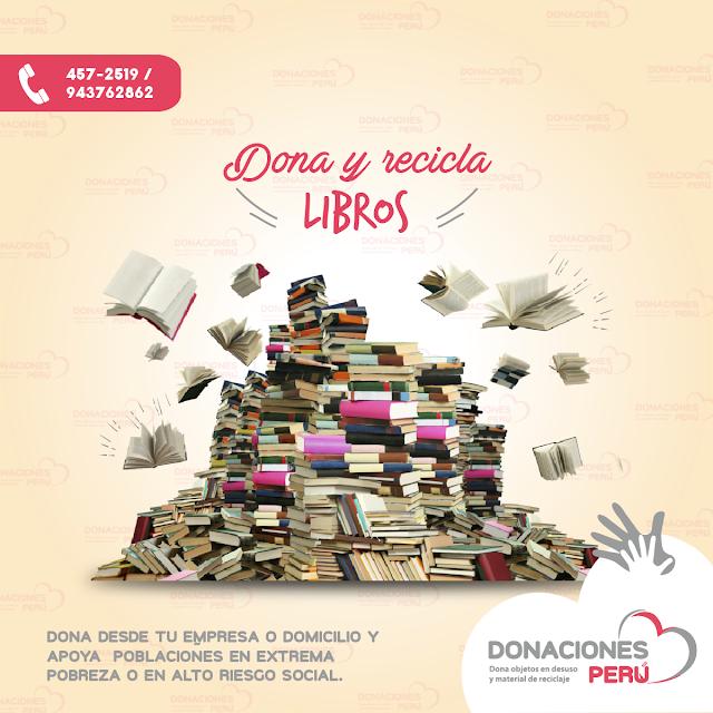 Dona Libros - Recicla libros - dona y recicla - recicla y dona - Donaciones Perú
