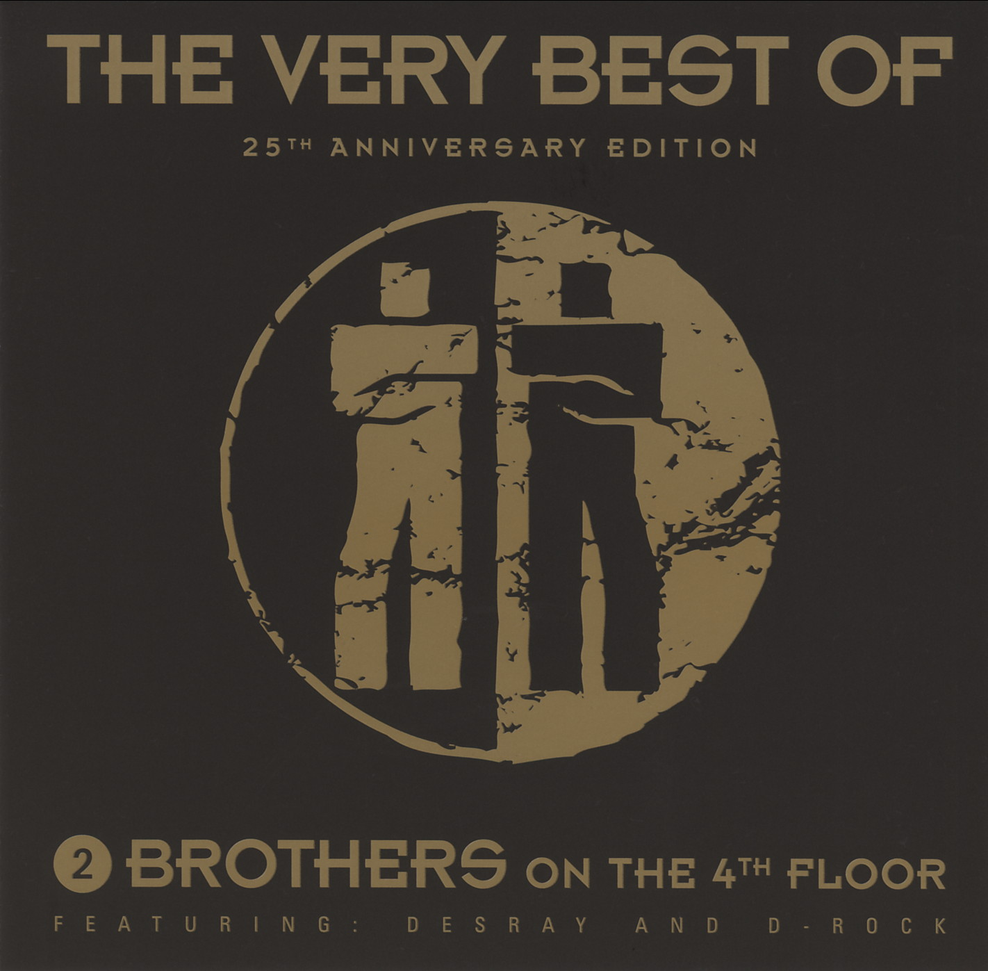 2 Brothers On The 4th Floor The Very Best Of 25th