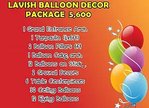 Lavish Balloon Decor Package 5,600