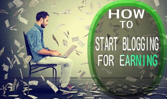 How to start blogging for earning - complete guide