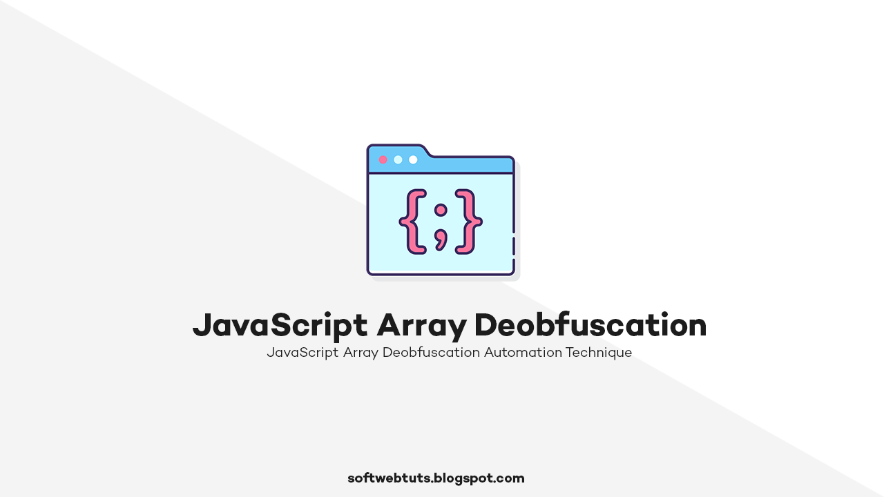 JavaScript Array Deobfuscation Automation Technique