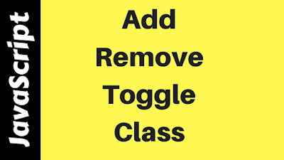Add Remove Toggle Class In Javascript