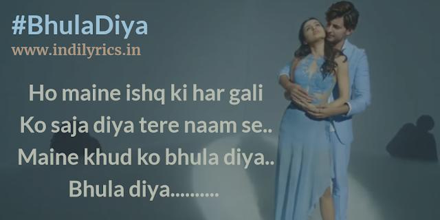 Bhula Diya | Darshan Raval ft. Namrata Sheth | Lyrics | Quotes | Pics | Images | Photos