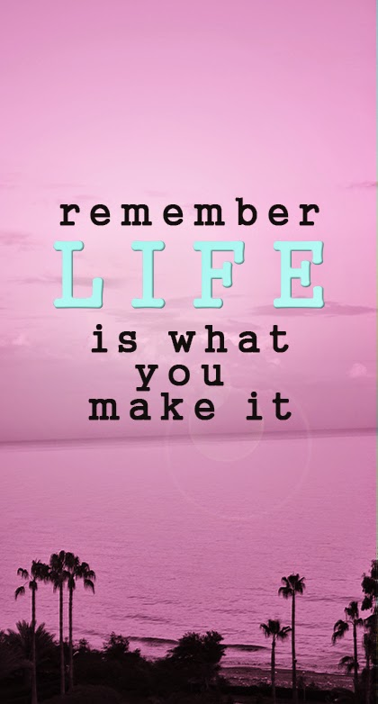 Remember - Life is what you make it - quote - shewandersshefinds.com