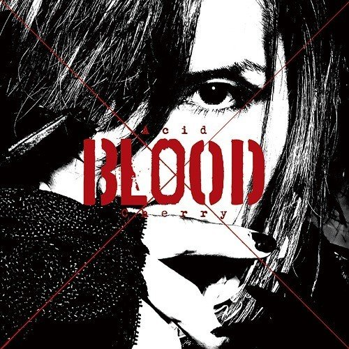 Acid Black Cherry - Acid BLOOD Cherry [FLAC   MP3 320 / CD]
