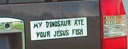 Funny atheism bumper sticker - my dinosaur ate your jesus fish