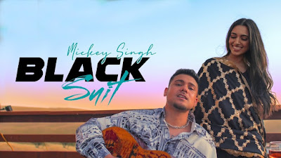 Presenting Latest Punjabi Song Black Suit lyrics penned by Charan, Mickey singh & Kay V Singh. Black suit song sung by Mickey Singh.
