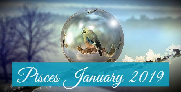 Pisces Monthly January 2019