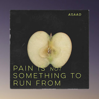 Asaad - Pain Is Not Something To Run From (EP) (2016) - Album Download, Itunes Cover, Official Cover, Album CD Cover Art, Tracklist