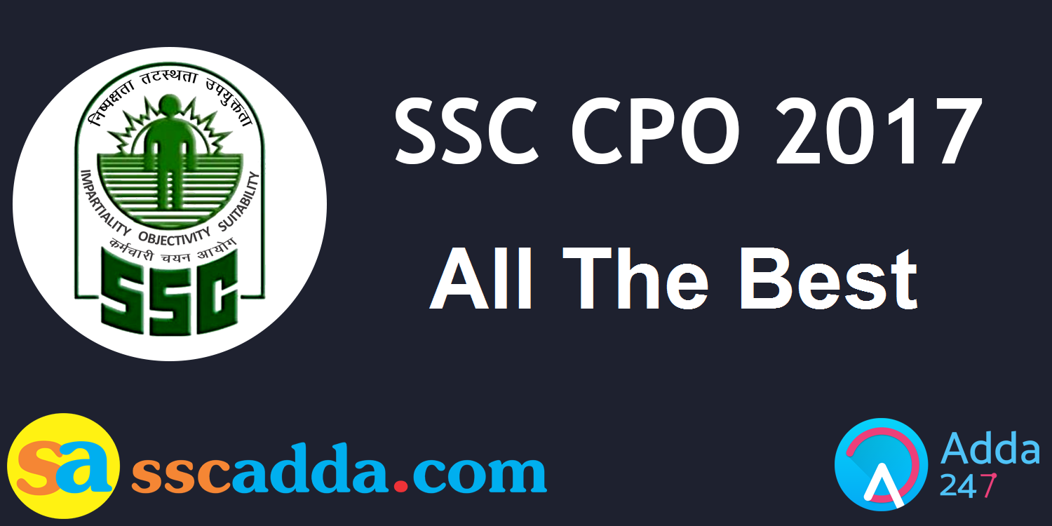 All The Best Ssc Cpo Exam Tier 1 2017