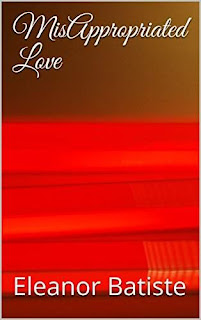 MisAppropriated Love by Eleanor Batiste