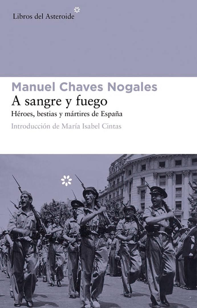 http://laantiguabiblos.blogspot.com.es/2016/01/a-sangre-y-fuego-manuel-chaves-nogales.html