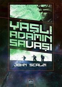 John Scalzi - Yaşlı Adamın Savaşı