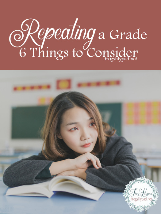 Repeating a grade is one of the hardest decisions a part has to make for their child. Consider these six things if you have to make this decision.