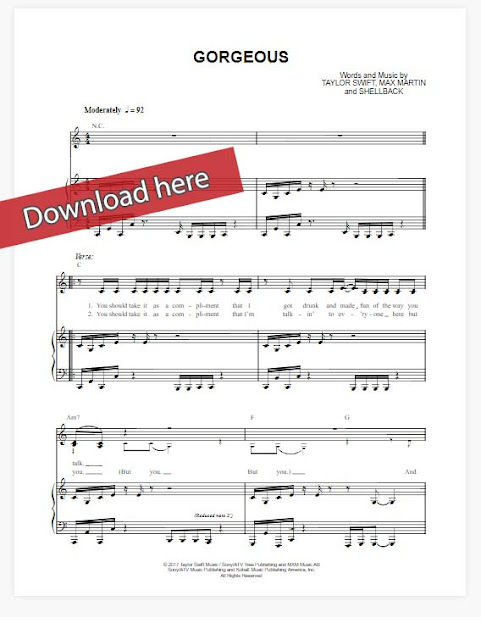taylor swift, gorgeous, sheet music, piano notes, chords, download, klaiver noten, keyboard, guitar, voice, vocals, composition, tutorial, lesson, how to play