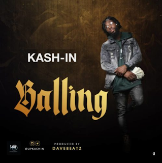 "Kash-In – ""Balling"""