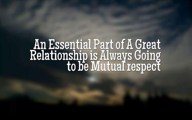 The Importance of Mutual Respect