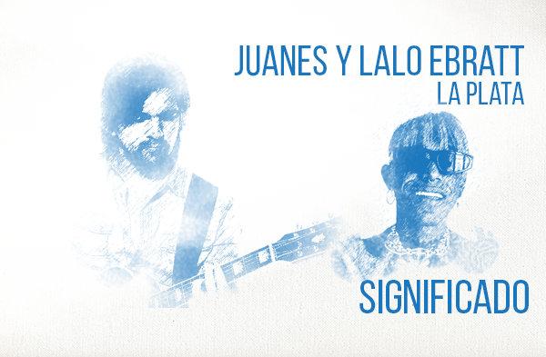 La Plata significado de la canción Juanes Lalo Ebratt.