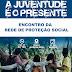Serrinha realiza Encontro da Rede de Proteção Social