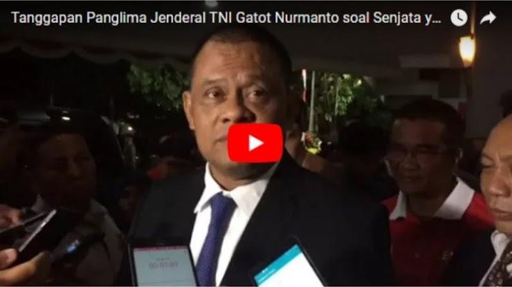 Panglima TNI Benarkan Ucapannya soal Isu Pembelian 5.000 Senjata
