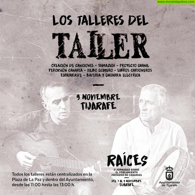 """""""Los talleres del Taller"""" formarán parte de las II jornadas """"Raíces"""" en Tijarafe"""