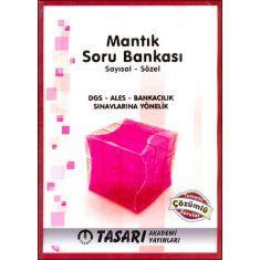 Tasarı Akademi Mantık Soru Bankası (Sayısal - Sözel) DGS, ALES, BANKACILIK Sınavlarına Yönelik