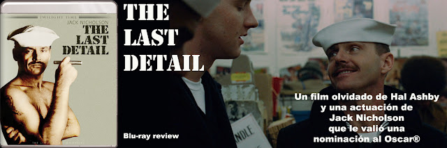 http://www.culturalmenteincorrecto.com/2016/02/the-last-detail-blu-ray-review.html