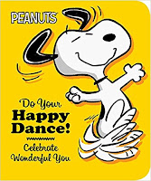 Peanuts Do Your happy Dance book