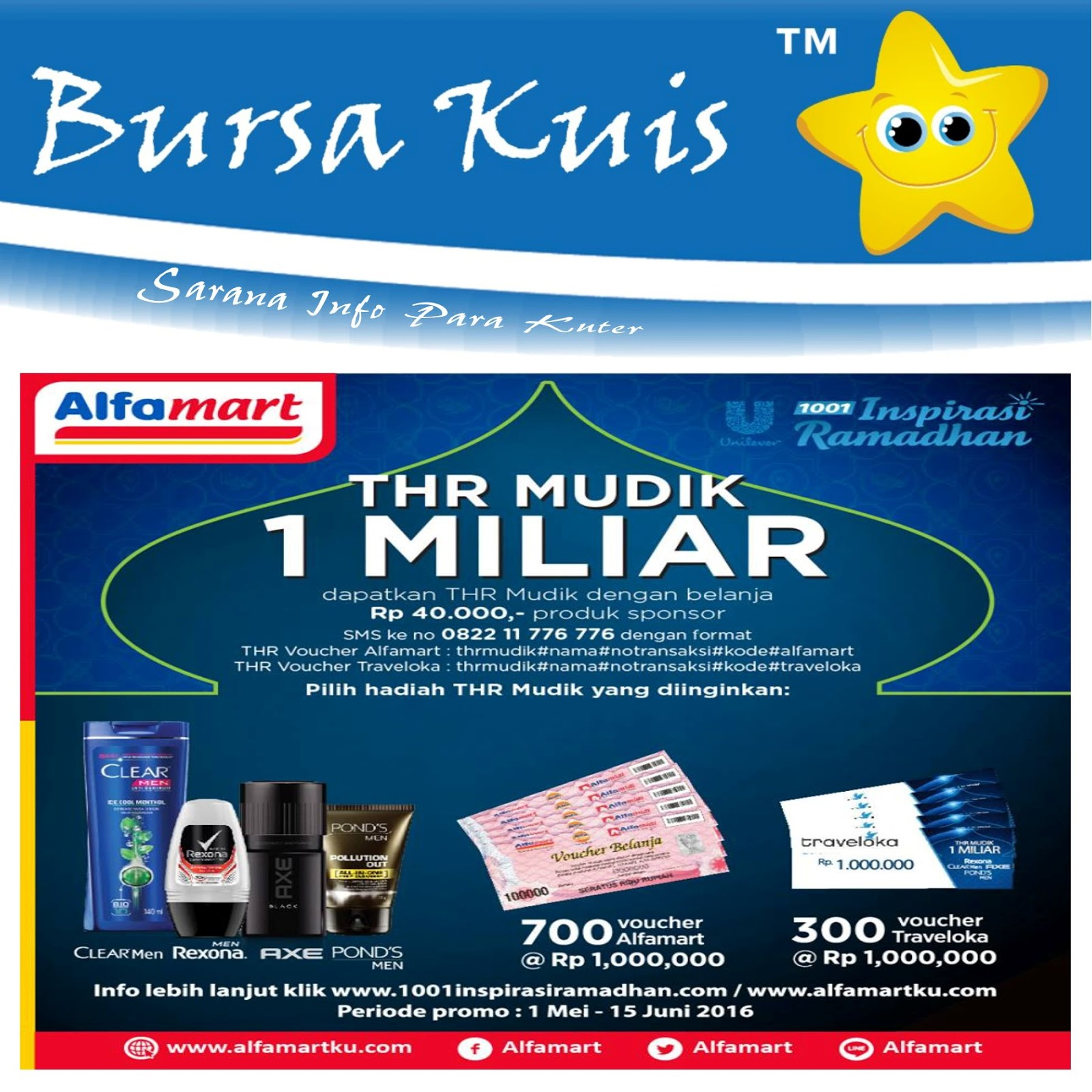 Promo Thr Mudik Alfamart Total 1 Milyar 1001 Inspirasi Ramadhan 2016 E Voucher Juta Rejeki Lebaran Tlah Tiba Nih Ayo Segera Ikutan Persembahan Dari Unilever Traveloka Dan