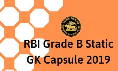 RBI Grade B 2019 Static GK Capsule