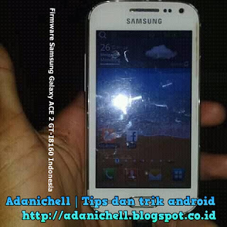 Firmware Samsung Galaxy ACE 2 GT-I8160 Indonesia