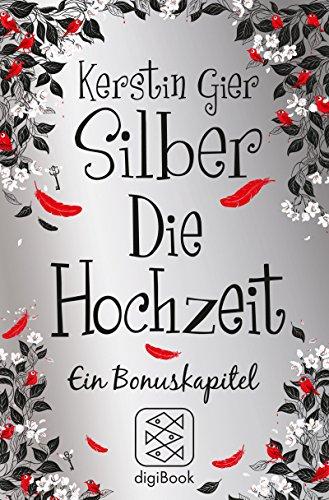 Buchvorstellung: Silber - Die Hochzeit: Ein Bonuskapitel von Kerstin Gier