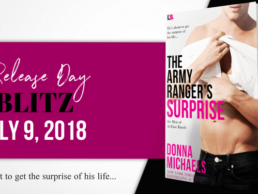 Release Day Blitz: The Army Ranger's Surprise by Donna Michaels