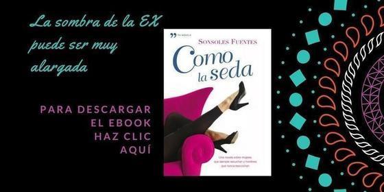 descargar novela Como la seda, de Sonsoles Fuentes