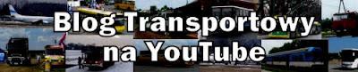 Blog Transportowy na You Tube, kanał Lukaszowo