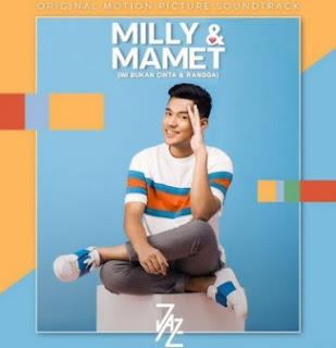 Berdua Bersama Jaz, OST Milly & Mamet