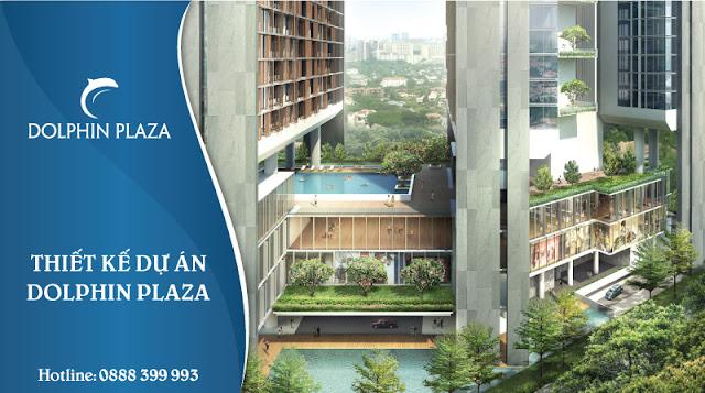Thiết kế cao cấp dự án Dolphin Plaza
