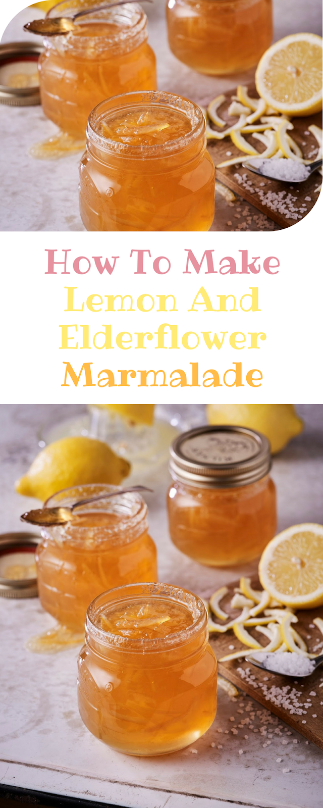Lemon And Elderflower Marmalade