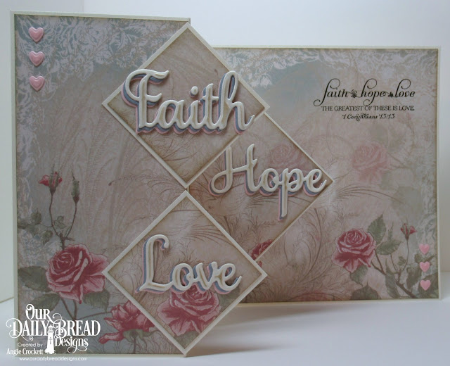 ODBD Love Scriptures, ODBD Shabby Rose Paper Collection, ODBD Custom Faith, Hope, and Love Dies, ODBD Custom Clouds and Raindrops Dies, Card Designer Angie Crockett