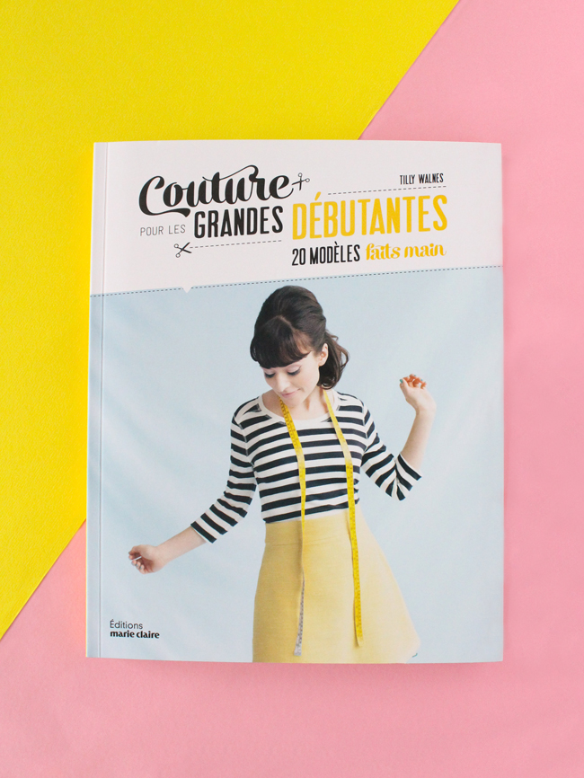 Couture pour les grandes debutantes - Tilly and the Buttons