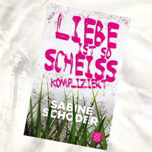 https://www.fischerverlage.de/buch/sabine_schoder_liebe_ist_so_scheisskompliziert/9783733504069